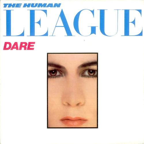 """""""La Chica del Viernes""""...quiere bailar - Página 31 The_Human_League_-_Dare"""